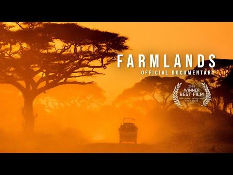 FARMLANDS 2018  Documentary