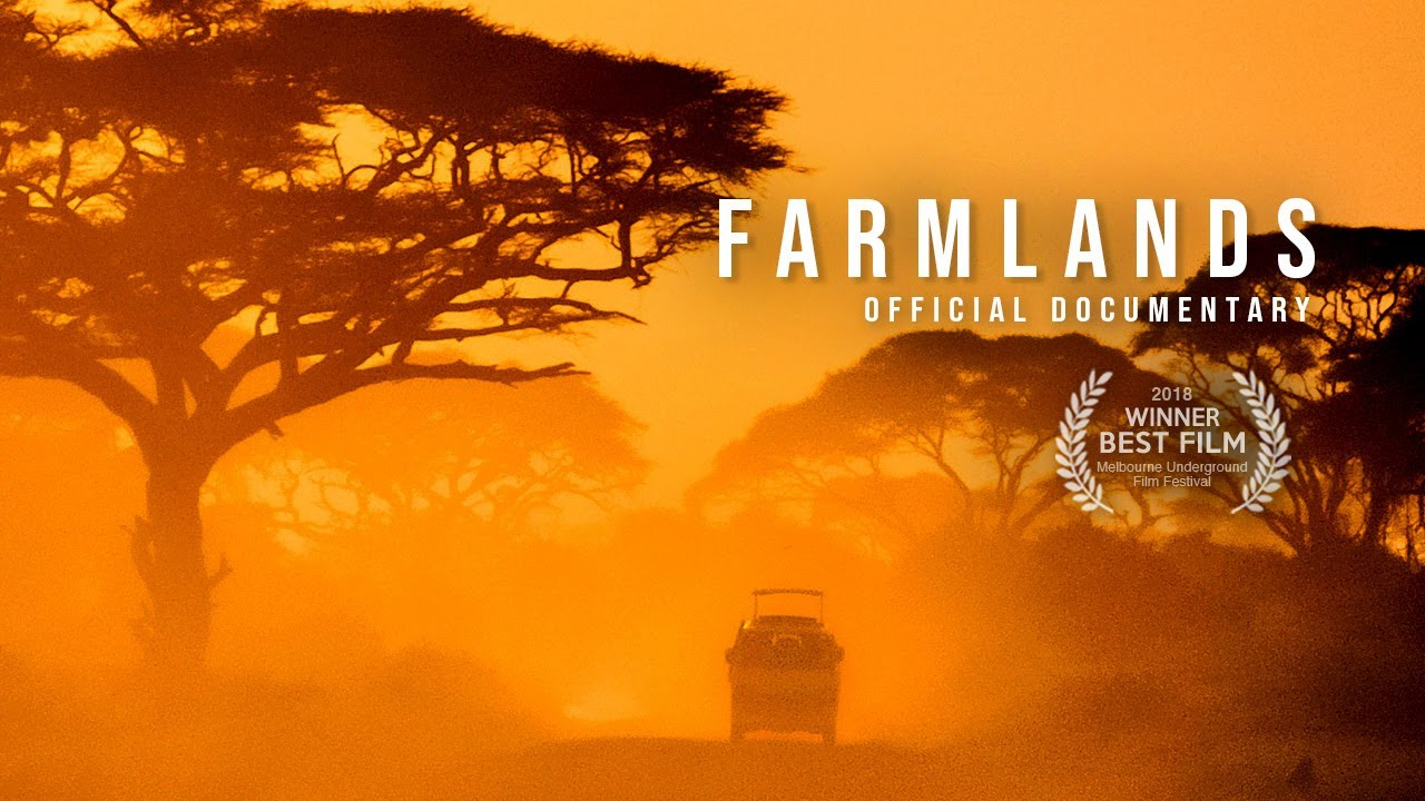 FARMLANDS (2018) | Official Documentary