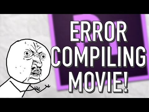 Premiere: Error Compiling Movie