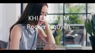 Khi Em Là Em - Rocker Nguyễn [OST Khi Tôi Là Tôi]