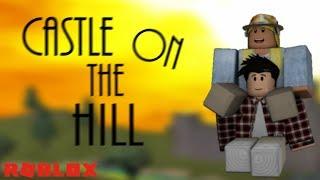 Castle On The Hill - Ed Sheeran   Roblox MV Short
