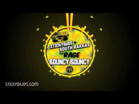 Stickybuds & South Rakkas Ft. Rage - Bouncy Bouncy (Out now on Beatport!)