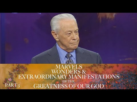 Marvels, Wonders & Extraordinary Manifestations of the Greatness of God, Part 3