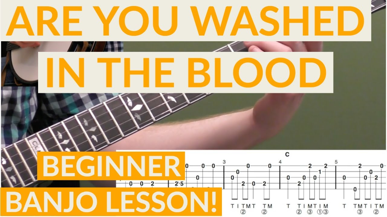 Are You Washed In The Blood Beginner Banjo Lesson