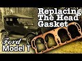 Ford Model T - Replacing the Head Gasket