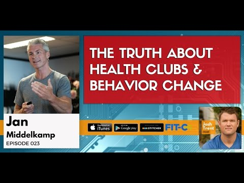 023 The Truth About Health Clubs & Behavior Change - Jan Middelkamp