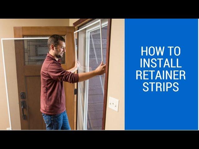 Retainer Strips On Your Storm Door, Storm Door Glass Retainer Strip