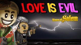 LOVE IS EVIL | Lovers Town of Salem Coven Serial Killer