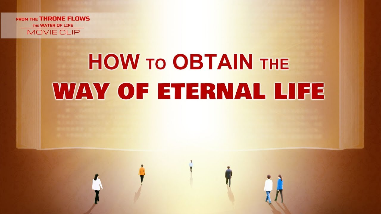 """Gospel Movie Extract 8 From """"From the Throne Flows the Water of Life"""": How to Obtain the Way of Eternal Life"""