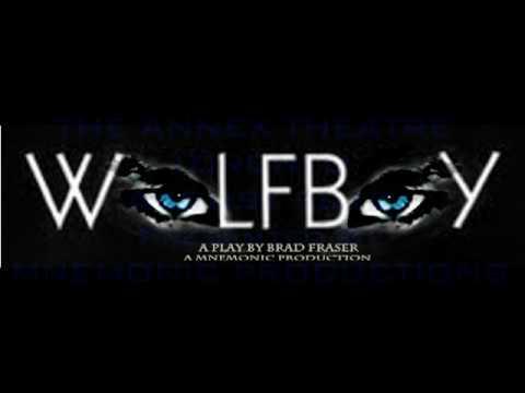 Wolfboy by Brad Fraser