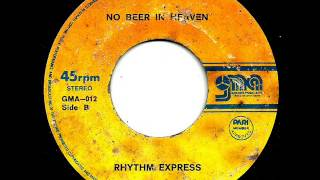 No Beer In Heaven-Rhythm Express
