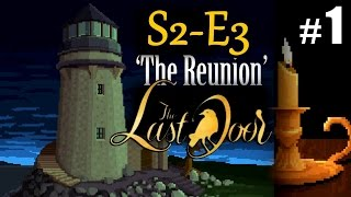 THE LAST DOOR chapter 7 #1 The Reunion Full Episode S2 E3 ★ pc let