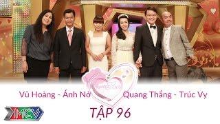 Vũ Hoàng - Ánh Nở và Quang Thắng - Trúc Vy | VỢ CHỒNG SON | Tập 96 | 150607