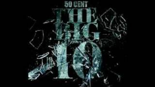 50 cent - Niggas Be Scheming (The big 10)