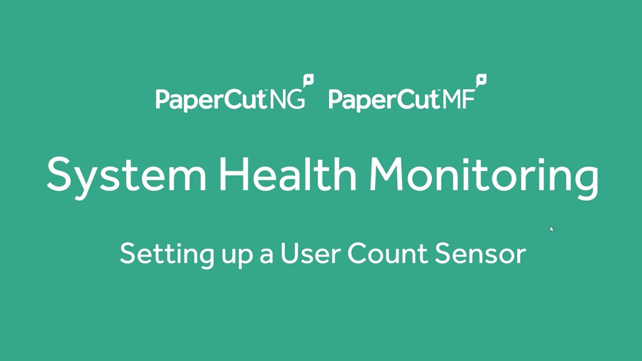 System Health Monitoring - Monitor your PaperCut User ...