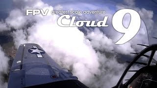 Video Cloud 9 - Greatest scale FPV adventure P-51D Mustang download MP3, 3GP, MP4, WEBM, AVI, FLV April 2018