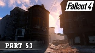 Fallout 4 Playthrough - Part 53