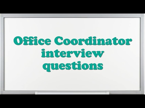 office coordinator interview questions youtube - Hr Coordinator Interview Questions And Answers