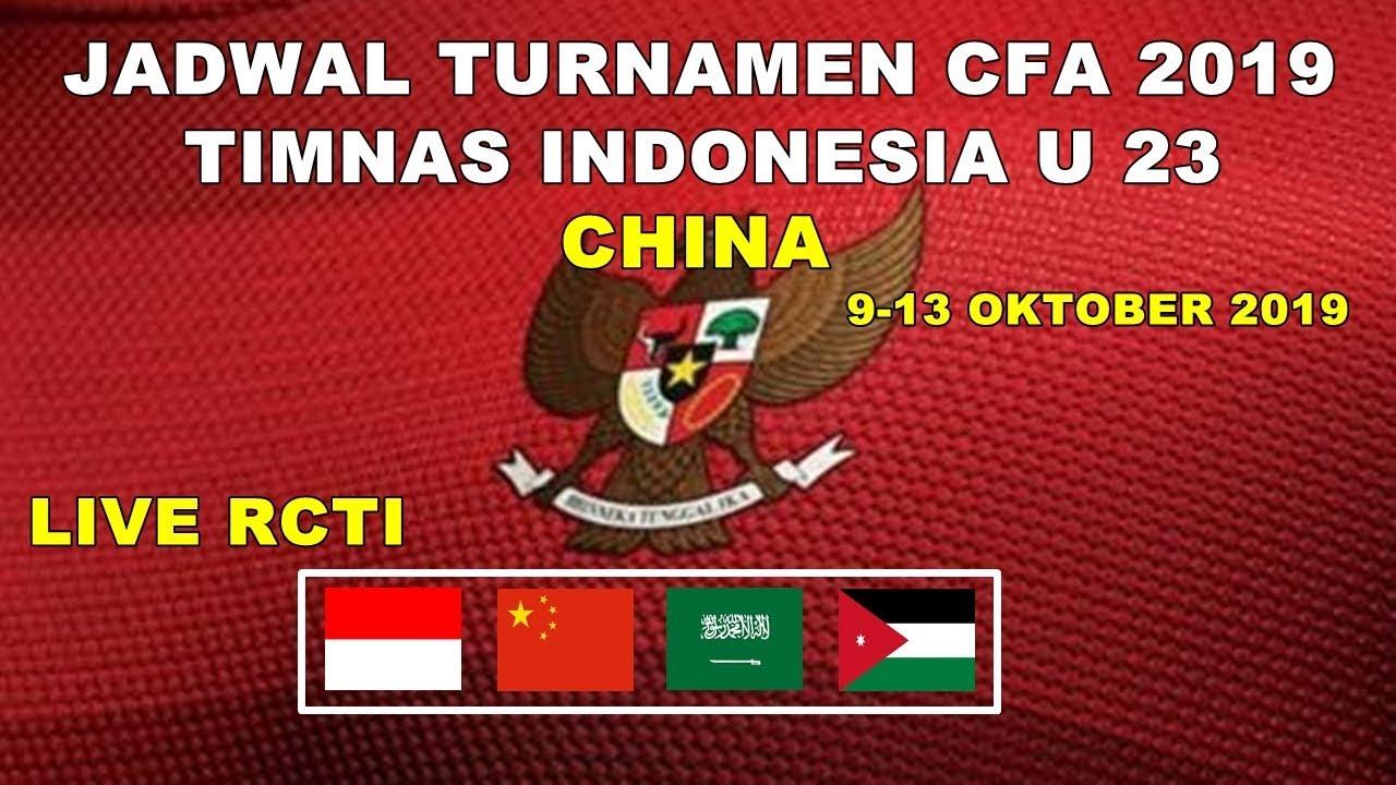 Jadwal Lengkap Timnas U 23 Turnamen Cfa 2019 China