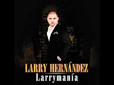 Larry Hernandez - Arrastrando las patas.