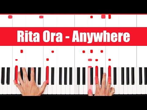 Anywhere Rita Ora Piano Tutorial - CHORDS