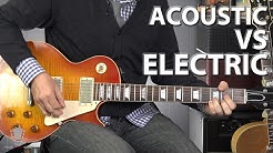 Acoustic Vs Electric Guitar - Which One is Better?