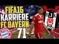 VON BESIKTAS ZERSTÖRT ??!! | Lets Play FIFA 16 Karrieremodus (Fc Bayern München) #71 [Deutsch]