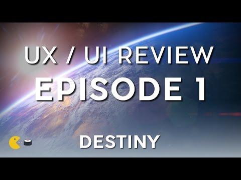 UX/UI Video Game Review episode 01 - Destiny