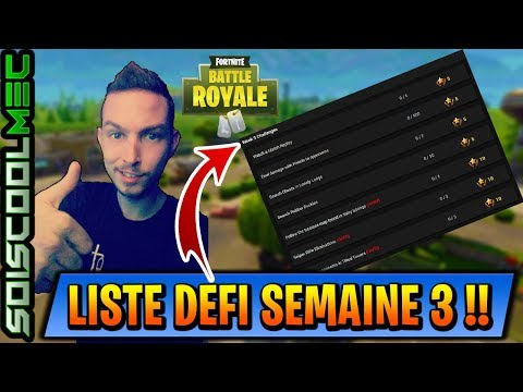 LISTE DES DÉFI SEMAINE 3 PASSE DE COMBAT SAISON 4 FORTNITE BATTLE ROYAL! INFO NEWS!