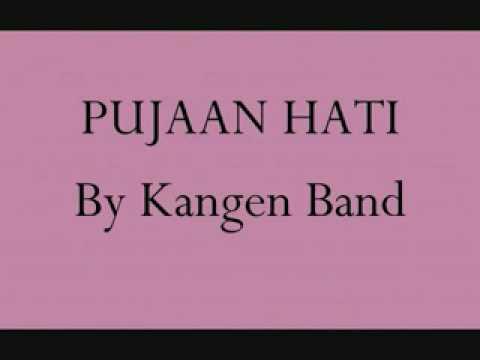 PUJAAN HATI - by Kangen Band