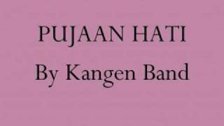 Repeat youtube video PUJAAN HATI - by Kangen Band