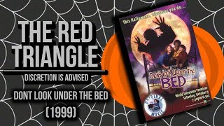 Dont Look Under the Bed (1999) - Red Triangle Reviews