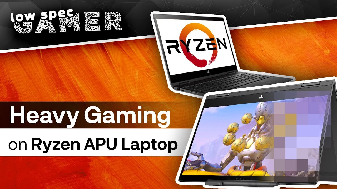 Heavy Gaming on Ryzen Mobile Laptop (Ryzen 5 2500U - HP Envy x360)