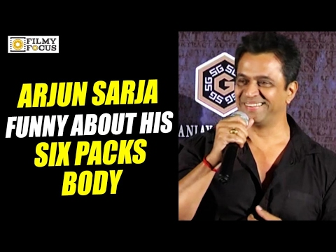 Arjun Sarja Funny Comments on Six Packs Body and Workout - Filmyfocus.com