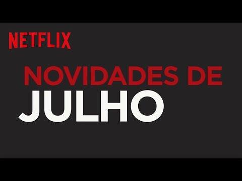 Netflix | Novidades de Julho