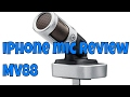 I returned this iphone microphone - mv 88 review