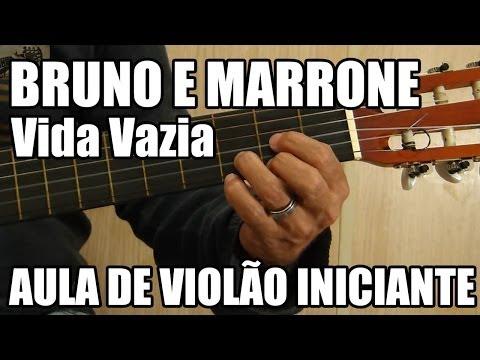 Vida Vazia - Bruno e Marrone (aula de violão - como tocar)