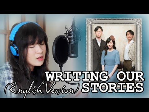 [ENGLISH] Writing Our Stories 우리의얘기를쓰겠소 - SG Wannabe (Chicago Typewriter OST) by Marianne Topacio