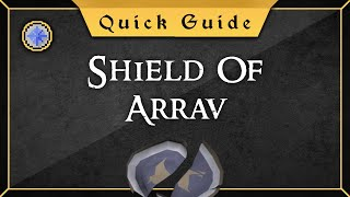 [Quick Guide] Shield of Arrav