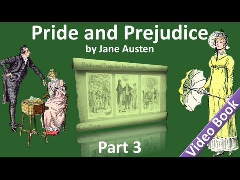 Part 3 - Pride and Prejudice Audiobook by Jane Austen (Chs 2