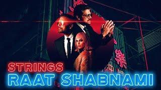 Raat Shabnami | Strings | Thirty | Mahenur Haider | Yasir Jaswal