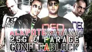 Unité 2 Feu (AlKpote & Katana) ft. Farage & 25G - Gonflé à bloc