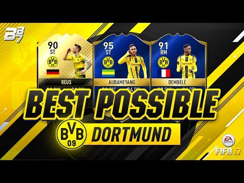 BEST POSSIBLE DORTMUND TEAM! w/ TOTS DEMBELE AND TOTS AUBAMEYANG! | FIFA 17