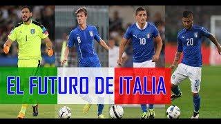 Conoce a la ITALIA del futuro tras la no clasificación para el Mundial. ¡¡Hay cantera!!