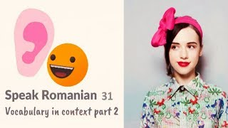 Learn Romanian 31: Words in context