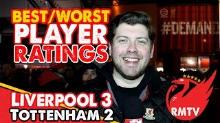 Best/Worst Player Ratings | Liverpool 3-2 Tottenham