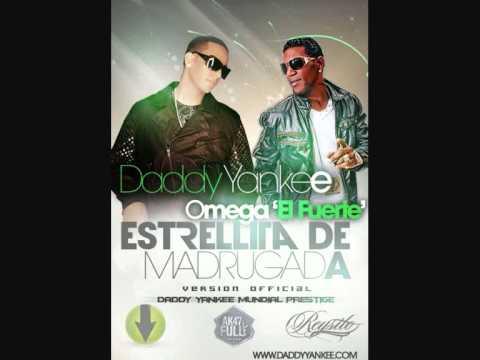 Daddy Yankee ft Omega El Fuerte - Estrellita De Madrugada (Letra)