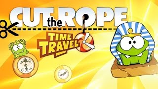 Cut The Rope Time Travel Full Gameplay Walkthrough