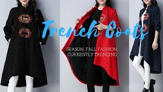 Stylish Trench Coats of the Season, Fall Fashion, Currently Trending 2018