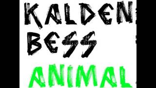 Kalden Bess - Animal (Original Mix) [Ground Factory Records]